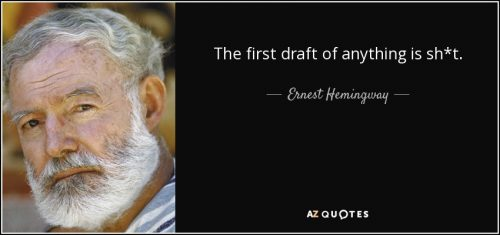 quote-the-first-draft-of-anything-is-sh-t-ernest-hemingway-67-47-48