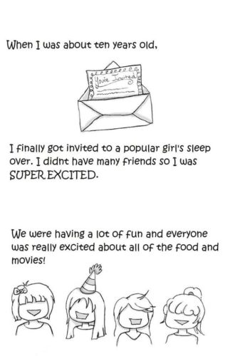 Webcomic: When I was about 10 years old, I finally got invited to a popular girl's sleep over.  I didn't have many friends, so I was SUPER EXCITED.