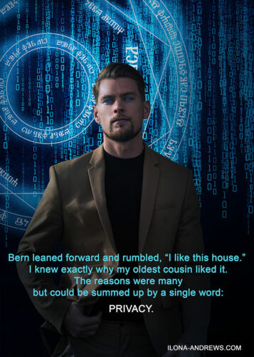 "Image of Bern against arcane circle and binary code raining down.  The caption reads: Bern leaned forward and rumbled, 'I like this house."" I knew exactly why my oldest cousin liked it.  The reasons were many but could be summed up by a single word: privacy."